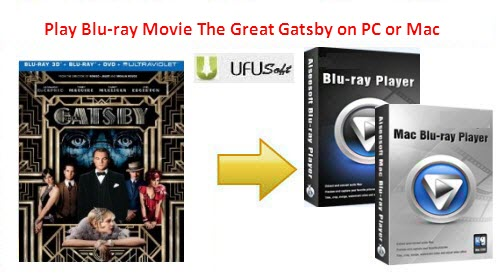 The Great Gatsby Blu-ray Player for Windows 8