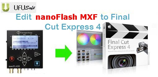 convert nanoFlash MXF .mxf videos to AIC MOV