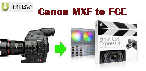 convert Canon C300 MXF .mxf videos to AIC MOV