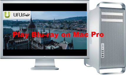play Blu-ray disc or Blu-ray ISO Files on the Mac Pro