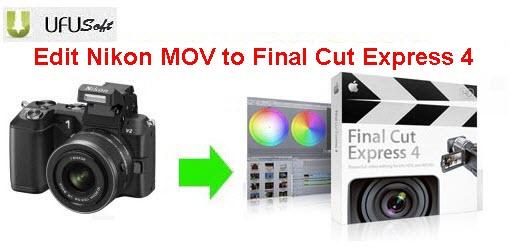 Nikon D800/D800E mov video converter